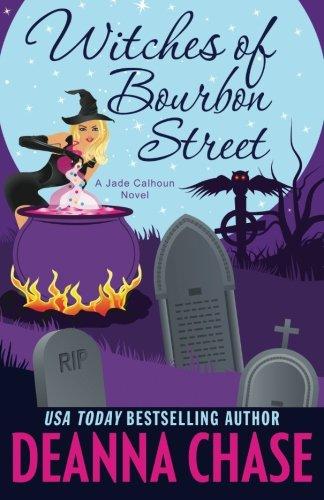 Witches of Bourbon Street: Volume 2 (Jade Calhoun Series)