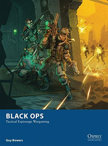 black-ops-tactical-espionage-wargaming-osprey-wargames-by-guy-bowers-2015-10-20