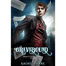 Gravebound (Magical Entanglements Book 1)