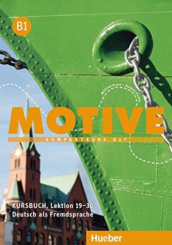 Motive. B1. Kursbuch. Per le Scuole superiori. Con espansione online