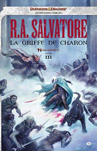 Neverwinter, Tome 3: La Griffe de Charon par R.A. Salvatore
