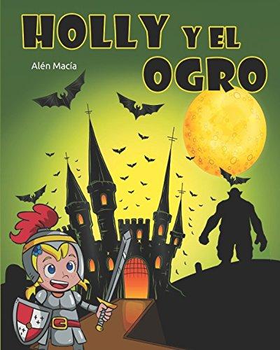 Holly y el Ogro