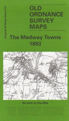 The Medway Towns 1893: One Inch Map 272