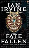 The Fate Of The Fallen: The Song of the Tears: Volume One