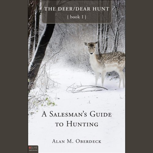 A Salesman's Guide to Hunting  Audiolibri