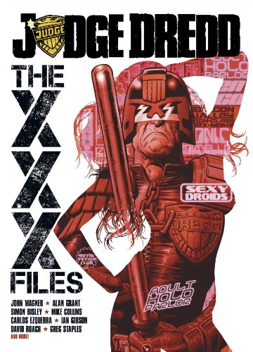 Preisvergleich Produktbild Judge Dredd: The XXX Files (Judge Dredd (2000 AD))