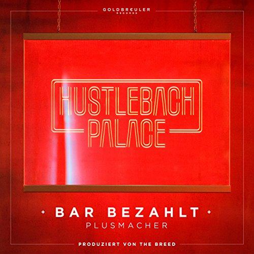 Bar Bezahlt [Explicit]