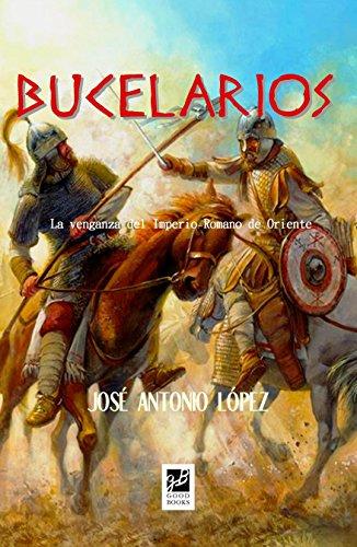 Bucelarios (La caída de Roma nº 3) (Spanish Edition)