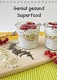 Genial gesund - Superfood (Tischkalender 2019 DIN A5 hoch): Ein Küchenkalender mit gesunden Lebensmitteln (Monatskalender, 14 Seiten ) (CALVENDO Lifestyle)