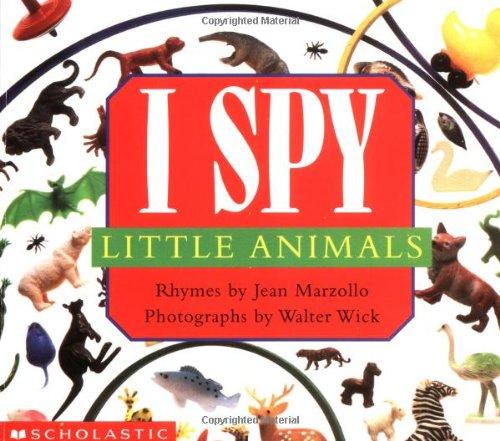 I Spy Little Animals por Jean Marzollo