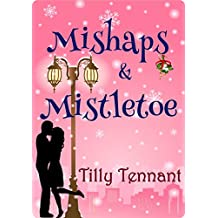 Mishaps and Mistletoe