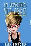 En ocasiones veo frikis...: ¡49 monólogos para conservar la salud mental! (Libros Singulares)