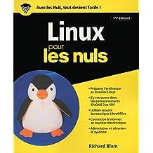 Linux 11e édition Pour les Nuls