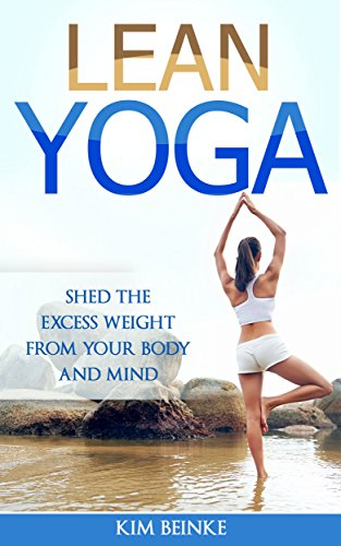 lean-yoga-shed-the-excess-weight-from-your-body-and-mind-yoga-for-weight-loss-stress-anxiety-relief-