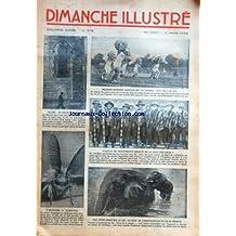 DIMANCHE ILLUSTRE [No 576] du 11/03/1934 - RECORDS SPORTIFS JAPONAIS OU LA COURSE AUX SACS DE RIZ - EGLISE ET PELOTE BASQUE - EST-CE LES DESCENDANTS DIRECTS DE LA RACE DES INCAS - BICOT PRESIDENT DE CLUB / ET LE PORTE VEINE PAR BRANNER