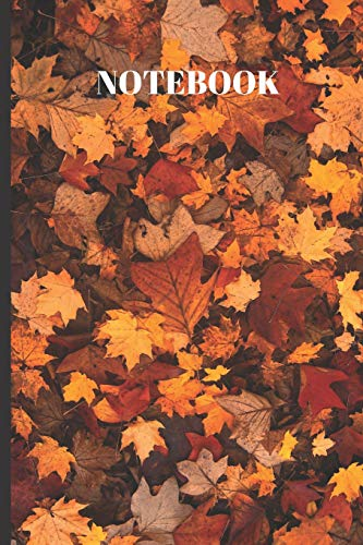 Notebook: Leaves Fallen   Writing 120 pages  Journal -  Small Lined  (6