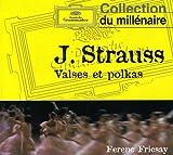 J. STRAUSS, Valses et Polkas : Le Beau Danube bleu, Légendes de la Forêt viennoise, Valse de l'Empereur etc