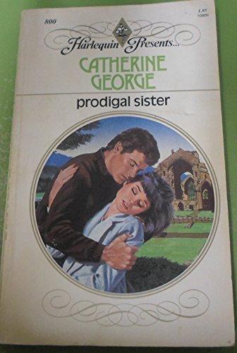 Free Prodigal Sister by Catherine George (1985-06-01) PDF
