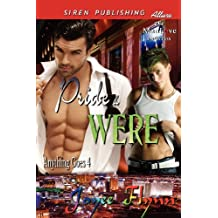 Pride & Were [Anything Goes 4] (Siren Publishing Allure ManLove) by Joyee Flynn (2012-11-20)