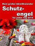 Abreißkalender - Schutzengel 2015
