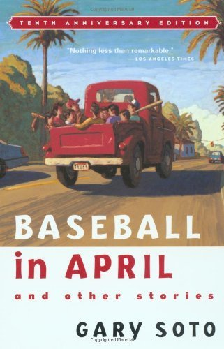 Baseball in April and Other Stories by Soto, Gary (2000) Paperback