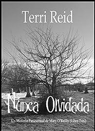 Nunca Olvidada  par Terri Reid