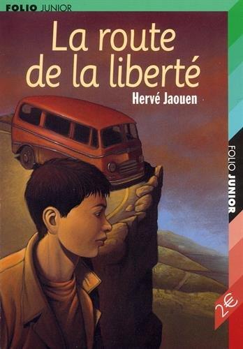 La Route de la liberté par Hervé Jaouen