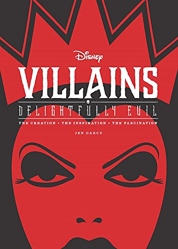 Disney Villains: Delightfully Evil (Disney Editions Deluxe) por Jen Darcy