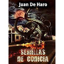 Semillas de Codicia (Spanish Edition)