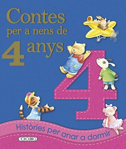 Contes per a nens 4 any (Contes Per A Nens De 4 Anys)