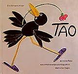 Tao: der kleine Rabe war einmal so vergnügt und glücklich, doch eines Tages.