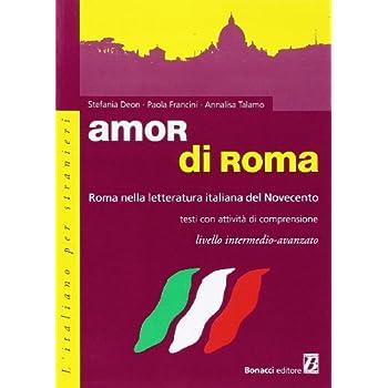 Amor di roma : Roma nella letteratura italiana del Novecento