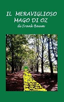 Il mago di Oz di [Baum, Frank]