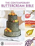 The Contemporary Buttercream Bible: The complete practical guide to cake decorating with buttercream icing by Valeri Valeriano (14-May-2014) Hardcover