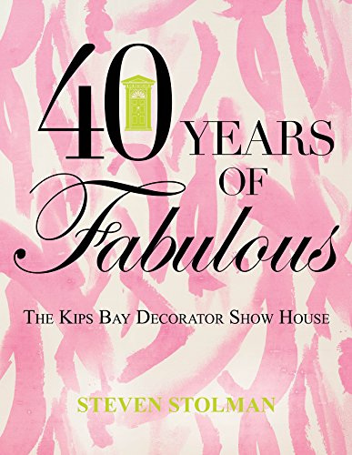 40 Years of Fabulous: The Kips Bay Decorator Show