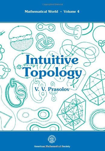 Intuitive Topology (Mathematical World)