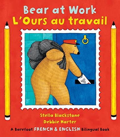 Bear at Work (Barefoot Bilingual French/Engl)