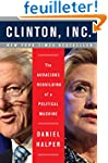 Clinton, Inc.: The Audacious Rebuildi...