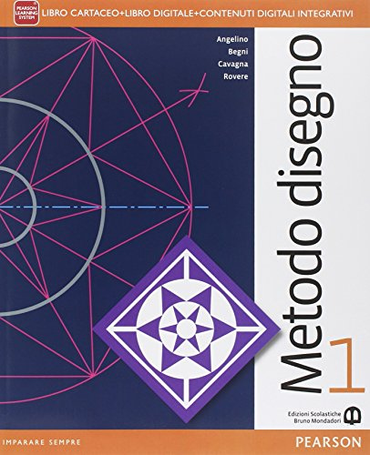 Metodo disegno. Per le Scuole superiori. Con e-book. Con espansione online: 1