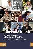 Die besten Bibel-Studie Bücher - Bibel und Kultur: Das Buch der Bücher in Bewertungen