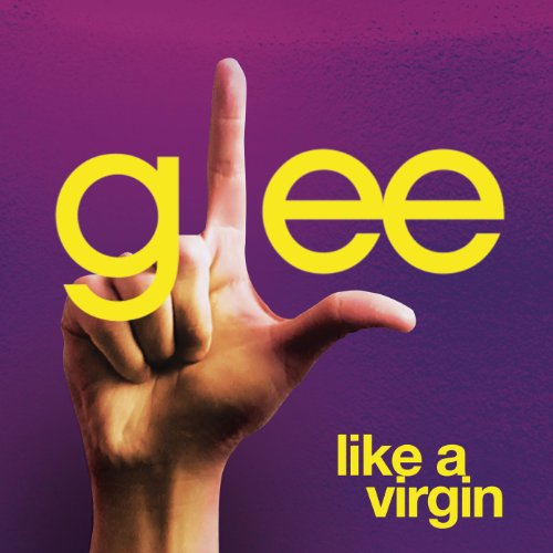 Like A Virgin (Glee Cast Version Featuring Jonathan Groff)