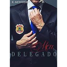Meu Delegado (Em nome da Lei Livro 1) (Portuguese Edition)