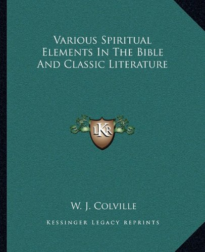 Various Spiritual Elements in the Bible and Classic Literature