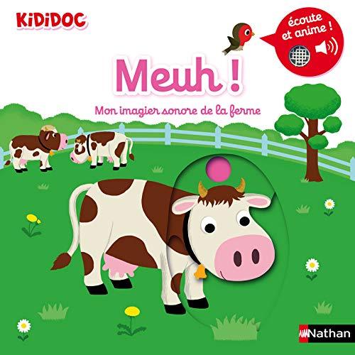 Meuh ! Mon imagier sonore et animé de la ferme - Kididoc (04)