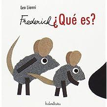 Frederick - Qué es? (Cartón)