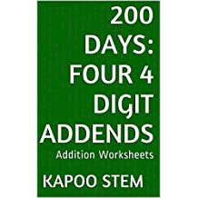 200 Addition Worksheets with Four 4-Digit Addends: Math Practice Workbook (200 Days Math Addition Series 14) (English Edition)