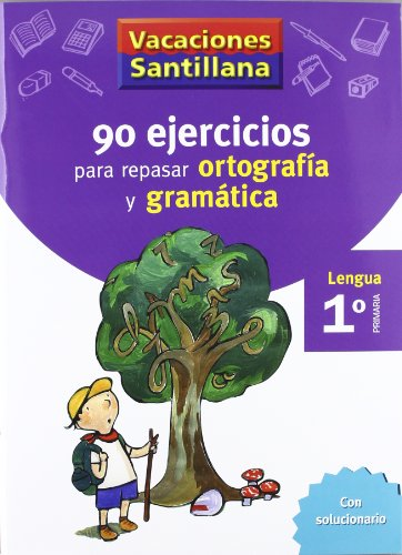 Vacaciónes Santillana, lengua, ortografía y gramática, 1 Educación PriMaría. Cuaderno - 9788429407563