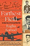Farthest Field – An Indian Story of the Second World War