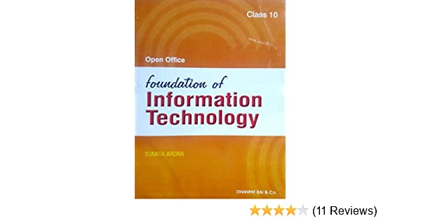 open office foundation of information technology for class 10 by