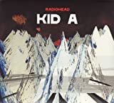 Radiohead: Kid a [Special ed] (Audio CD)